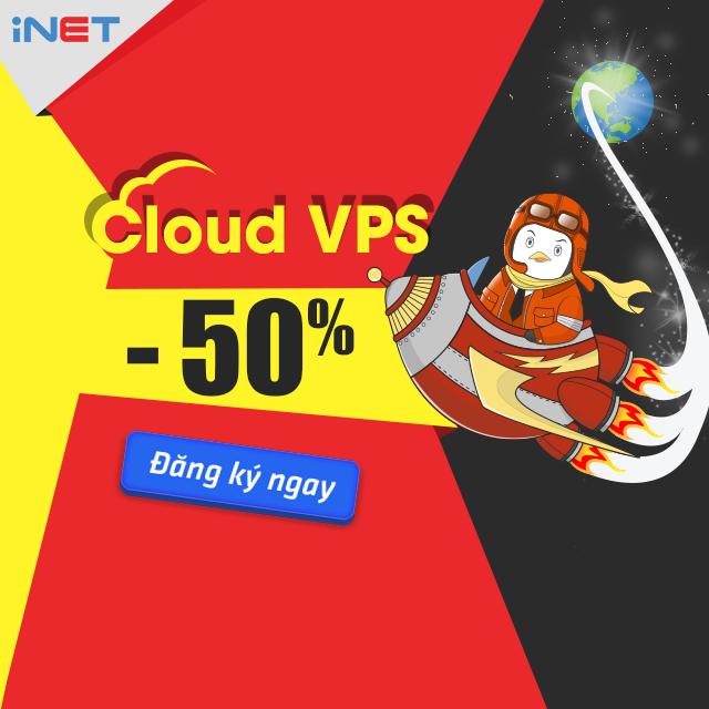 iNET Giảm 50% Giá Dịch Vụ Cloud VPS Nhân Dịp Mở Rộng & Nâng Cấp Hạ Tầng 2